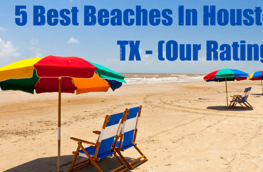5 Best Beaches In Houston, TX – (Our Ratings)
